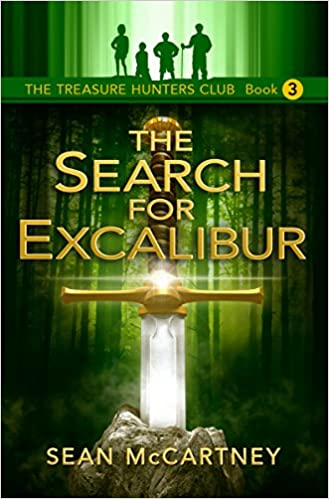 The Treasure Hunters Club, Book 3: The Search for Excalibur