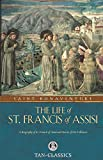 The Life of St. Francis of Assisi (Tan Classics)