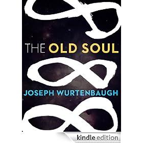 The Old Soul (Kindle Single)