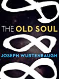 The Old Soul (Kindle Single)