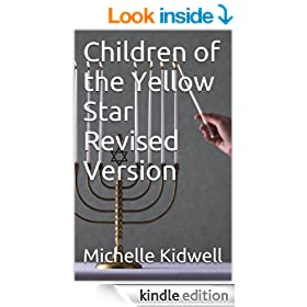 Children of the Yellow Star Revised Version (Holocaust Book 1)