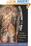 Customizing the Body: The Art and Cul...