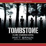Tombstone: Luke Starbuck Series #3   Matt Braun