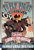 img - for To FLY And FIGHT. Memoirs of a Triple Ace. Foreword by General Chuck Yeager. book / textbook / text book