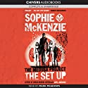 The Medusa Project: The Set-up (       UNABRIDGED) by Sophie McKenzie Narrated by Mark Meadows