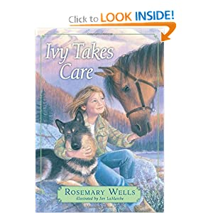 Ivy Takes Care by Rosemary Wells and Jim LaMarche