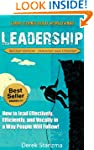 Leadership: How to Lead Effectively,...