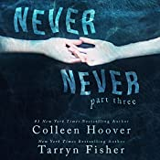 Never Never: Part Three | Colleen Hoover, Tarryn Fisher