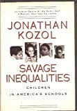Savage Inequalities :: Children in Americas Schools (Cloth)_