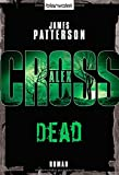 Dead - Alex Cross 13 -: Thriller