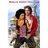 The Lion in Russia (Pussycat Death Squad) ~ Roslyn Hardy Holcomb