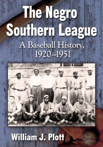 La Liga del sur Negro: Una historia del béisbol, 1920-1951
