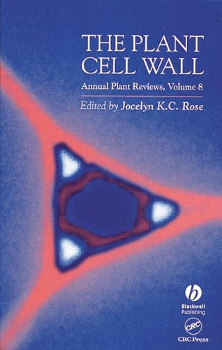 The Plant Cell Wall (Sheffield Annual Plant Reviews)