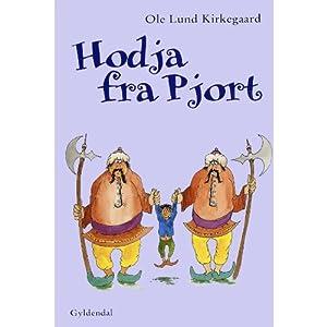 Hodja fra Pjort [Hodja from Pjort] | [Ole Lund Kirkegaard]