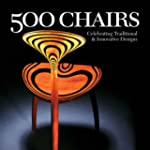 500 Chairs: Celebrating Traditional a...