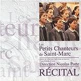 3017091 CD Les Petits Chanteurs de Saint-Marc - Récital
