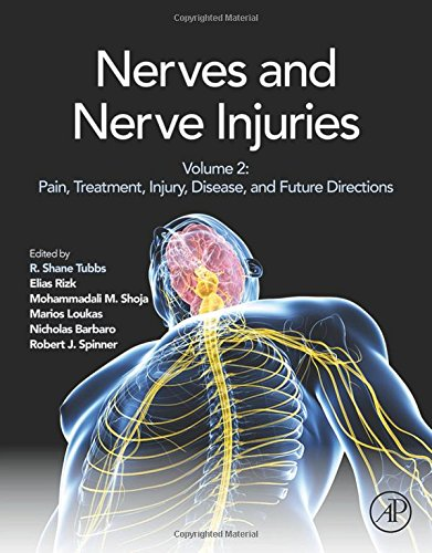Nerves and Nerve Injuries Vol. 2: Pain, Treatment, Injury, Disease and Future Directions