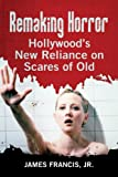 �uRemaking Horror: Hollywood's New Reliance on Scares of Old�v�̃C���[�W�摜