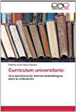 img - for Curr culum universitario:: Una aproximaci n te rica-metodol gica para su evaluaci n (Spanish Edition) book / textbook / text book