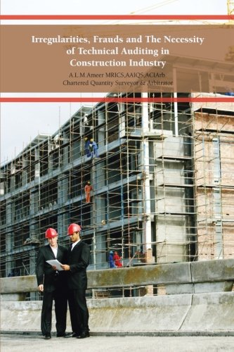 Irregularities, Frauds And The Necessity Of Technical Auditing In Construction Industry front-358445