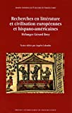 echange, troc Angelo Colombo - Recherches en littérature et civilisation européennes et hispano-américaines : Mélanges Gérard Brey