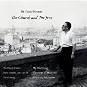 The Church and the Jews: The Lectures of Dr. David Neiman | [David Neiman]