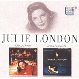 Julie . . . At Home/Around Midnight