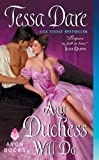 Any Duchess Will Do <br>(Spindle Cove)	 by  Tessa Dare in stock, buy online here