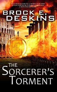 The Sorcerer's Torment: Book 2 Of The Sorcerer's Path by Brock Deskins ebook deal