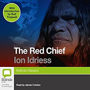 The Red Chief | [Ion Idriess]