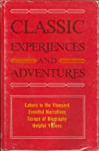 CLASSIC EXPERIENCES AND ADVENTURES: Labors…