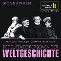 Bedeutende Personen der Weltgeschichte: Charles Darwin / Richard Wagner / Giuseppe Verdi / Otto von Bismarck Hörbuch von Elisabeth Mende Gesprochen von: Achim Höppner