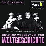 Bedeutende Personen der Weltgeschichte: Charles Darwin / Richard Wagner / Giuseppe Verdi / Otto von Bismarck   Elisabeth Mende