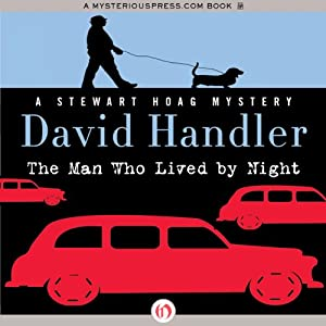The Man Who Lived by Night: Stewart Hoag Mystery | [David Handler]
