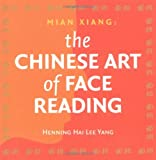 img - for The Chinese Art of Face Reading: Mian Xiang book / textbook / text book