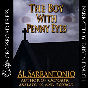 The Boy with Penny Eyes | [Al Sarrantonio]