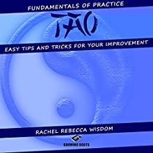Tao: The Fundamentals of Practice Audiobook by Rachel Rebecca Wisdom Narrated by JD Kelly