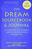 img - for The dream sourcebook & journal: A guide to the theory and interpretation of dreams by Phyllis R Koch-Sheras (2000-01-01) book / textbook / text book