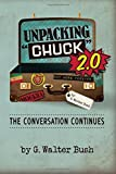 "Unpacking ""Chuck"" 2.0: The Conversation Continues"
