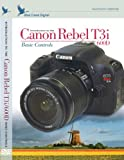 Blue Crane Digital Introduction to the Canon Rebel T3i/EOS 600D: Basic Controls Training DVD