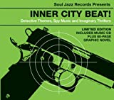 Soul Jazz Records Presents Inner City Beat: Detective Themes, Spy Music and Imaginary Thrillers 1967-1975
