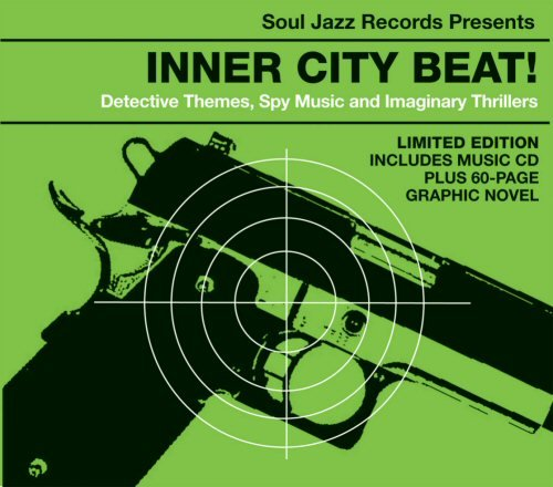 Inner City Beat! by Soul Jazz Records presents