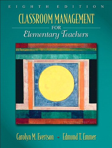 Classroom Management for Elementary Teachers (with...