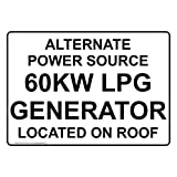 ComplianceSigns Plastic Alternate Power Source 60Kw LPG Generator Located Sign, 10 X 7 in. with English Text, White