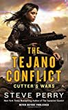 The Tejano Conflict (Cutters Wars)