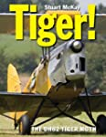 Tiger! the de Havilland Tiger Moth