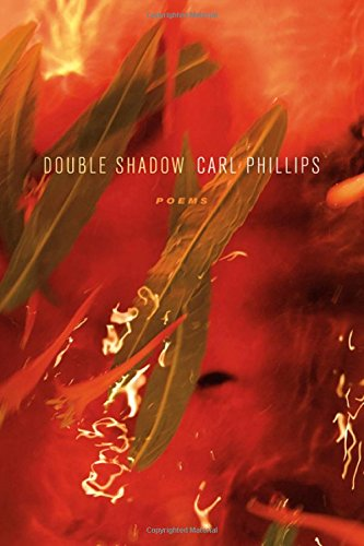 Double Shadow: Poems (Los Angeles Times Book Award: Poetry)