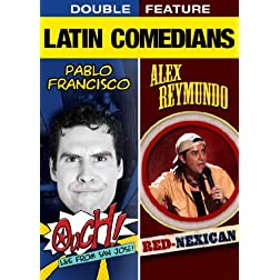 Latin Comedians Double Feature (Pablo Francisco / Alex Reymundo)