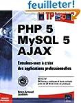 PHP 5 - MySQL 5 - Ajax - Entrainez-vo...