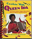 Cookin' with Queen Ida: Bon Temps Creole Recipes (and Stories) from the Queen of Zydeco Music (155958050X) by Guillory, Ida